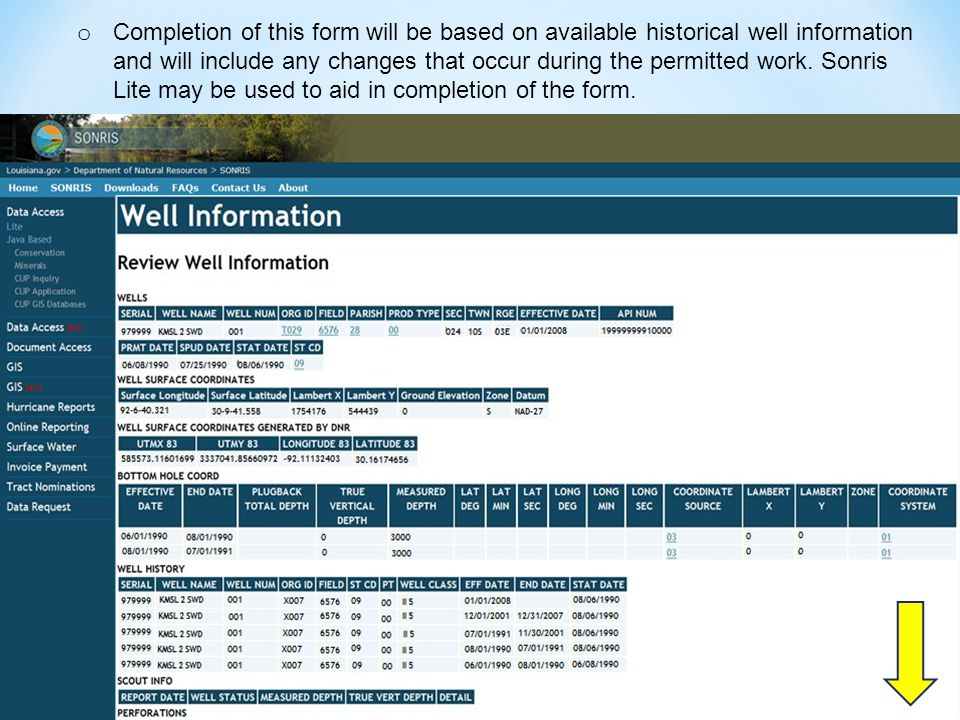 o Completion of this form will be based on available historical well information and will include any changes that occur during the permitted work.