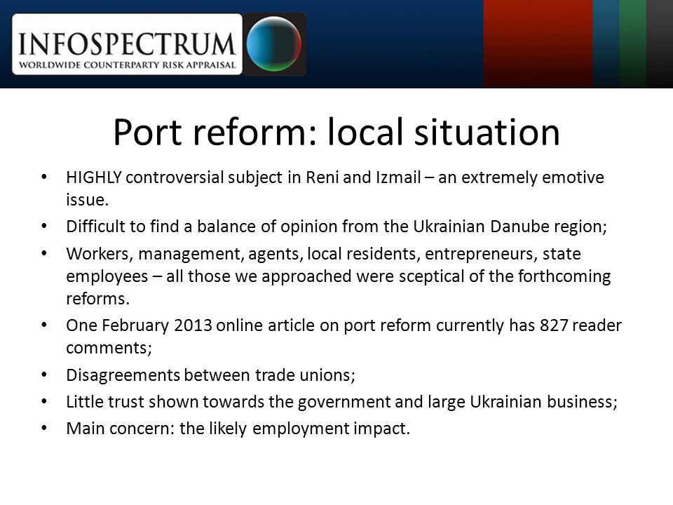 Port reform: local situation HIGHLY controversial subject in Reni and Izmail – an extremely emotive issue.