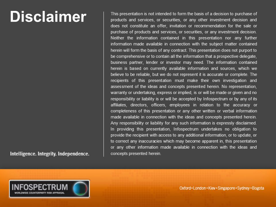 Disclaimer This presentation is not intended to form the basis of a decision to purchase of products and services, or securities, or any other investment decision and does not constitute an offer, invitation or recommendation for the sale or purchase of products and services, or securities, or any investment decision.