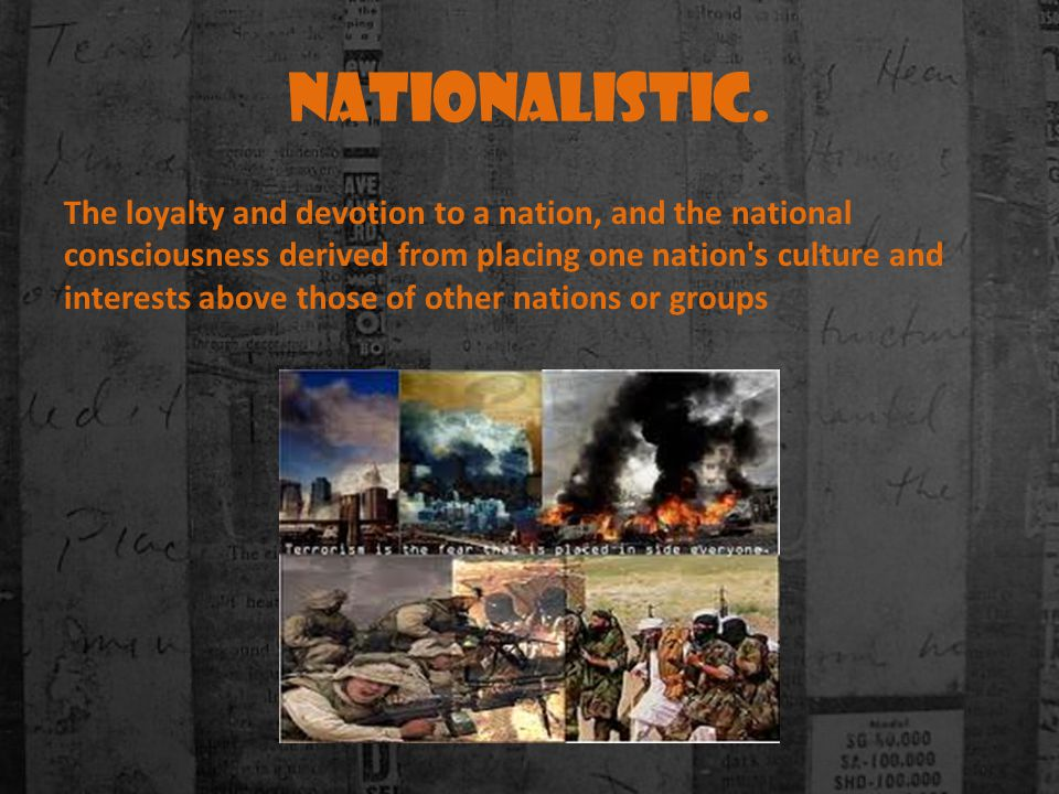 Nationalistic.