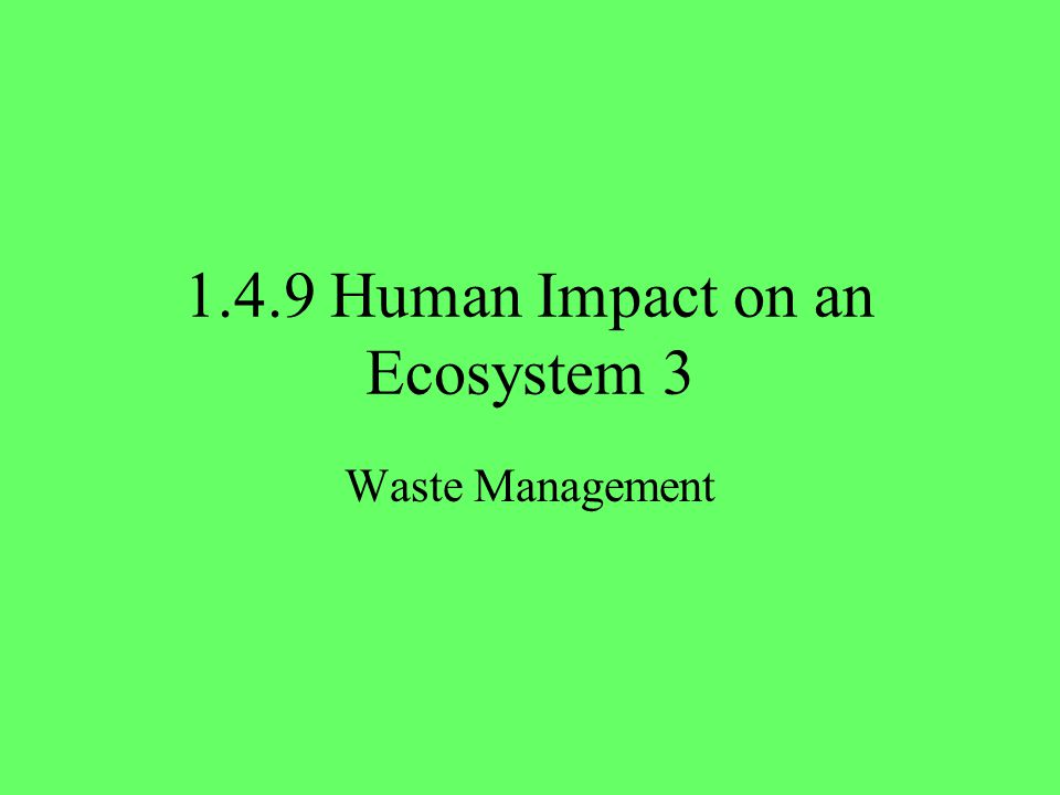 12 Learning check What are the biggest waste management problems in agriculture and how are they being dealt with.
