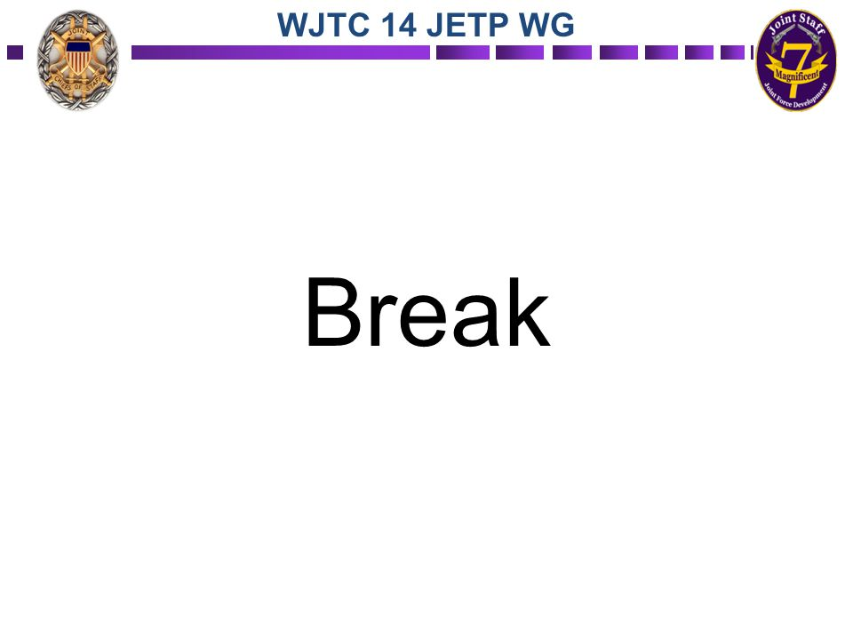 WJTC 14 JETP WG Break