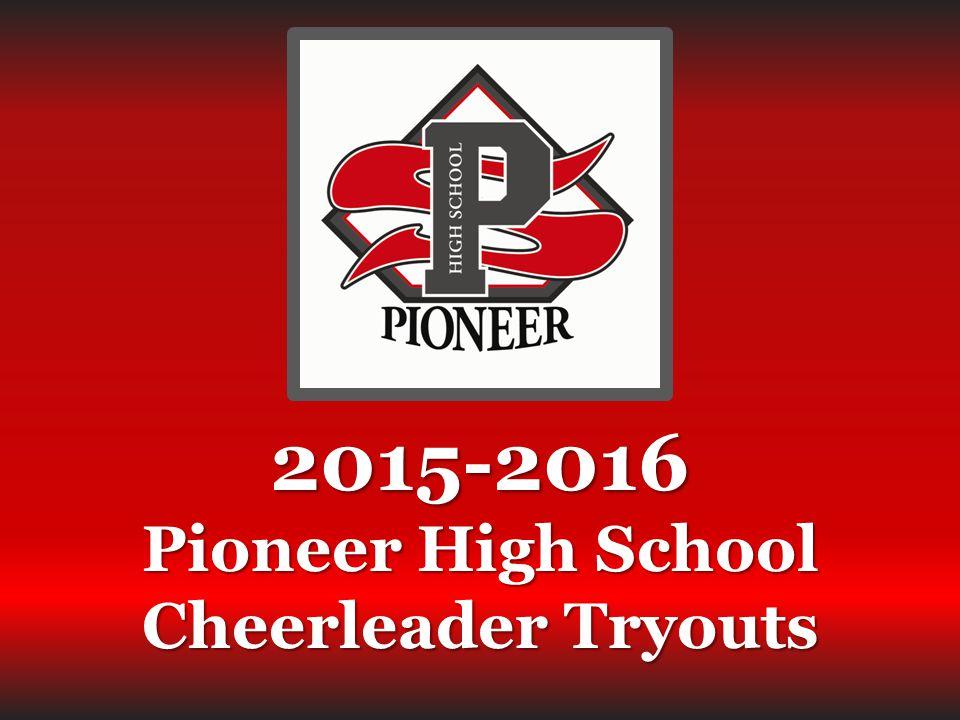 2015-2016 Pioneer High School Cheerleader Tryouts