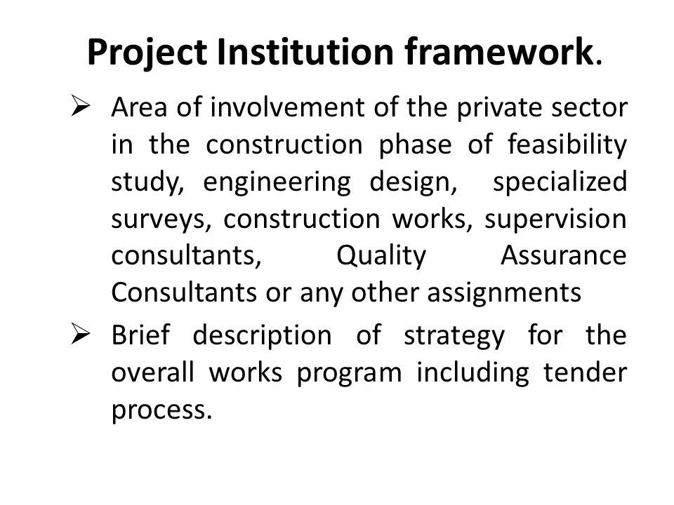 Project Institution framework.