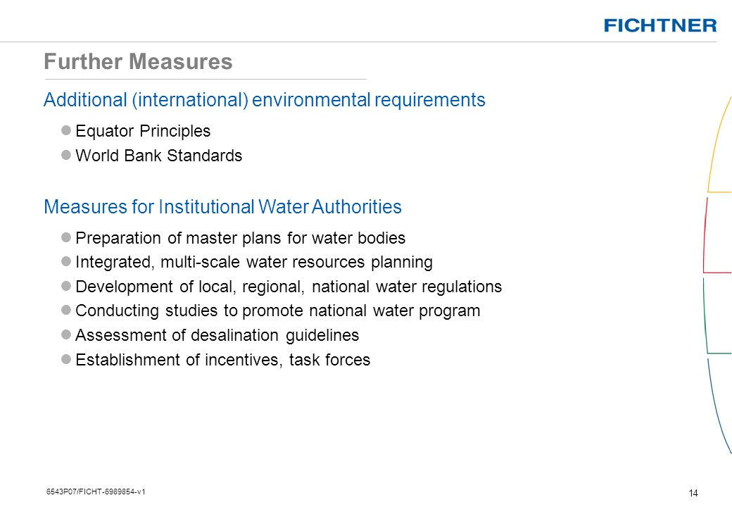 Additional (international) environmental requirements Equator Principles World Bank Standards Measures for Institutional Water Authorities Preparation