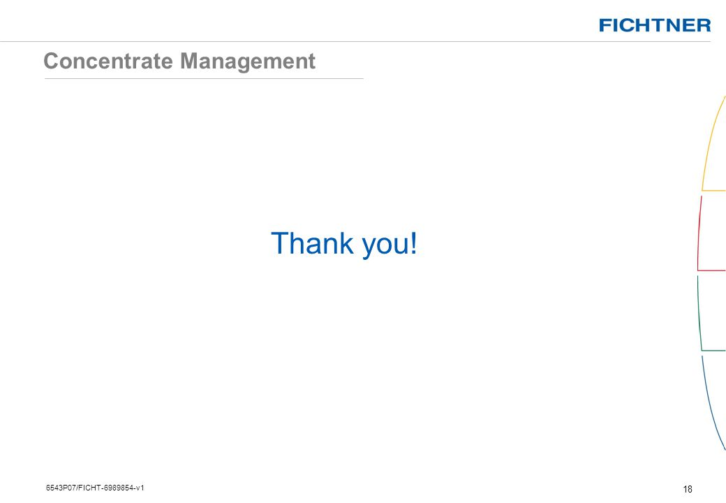 Concentrate Management Thank you! 18 6543P07/FICHT-6989854-v1