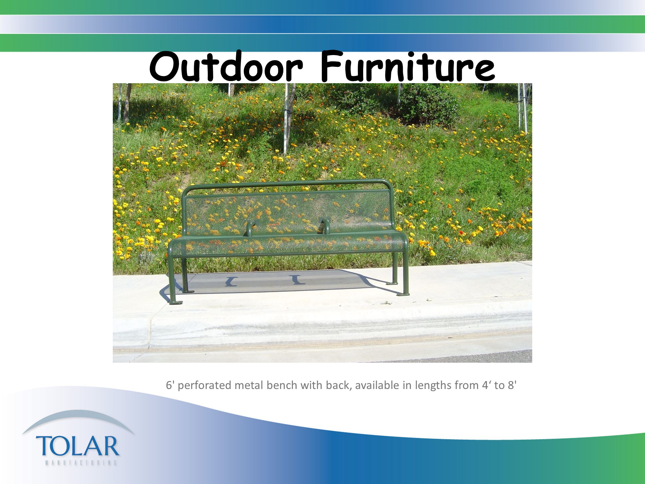 Outdoor Furniture 6 steel strap bench, with back and steel strap trash receptacle, bench available in lengths from 4' to 8