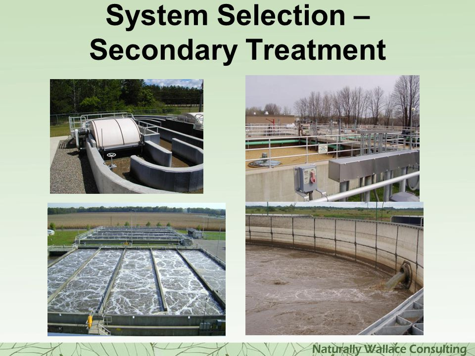 System Selection – Secondary Treatment