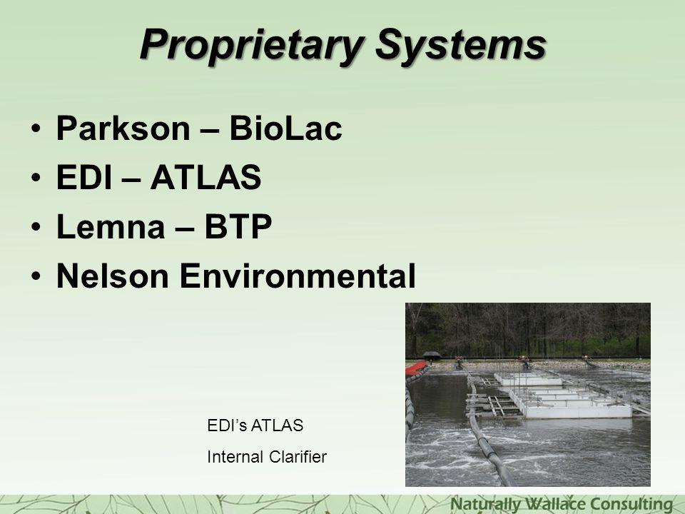 Proprietary Systems Parkson – BioLac EDI – ATLAS Lemna – BTP Nelson Environmental EDI's ATLAS Internal Clarifier