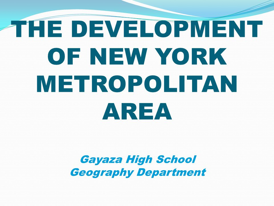 Reasons for the rapid growth and development of New York.