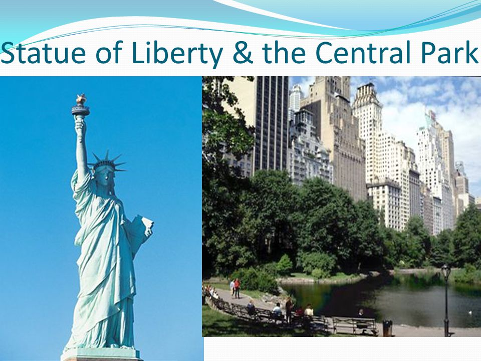 Statue of Liberty & the Central Park