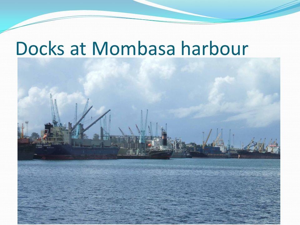 Docks at Mombasa harbour