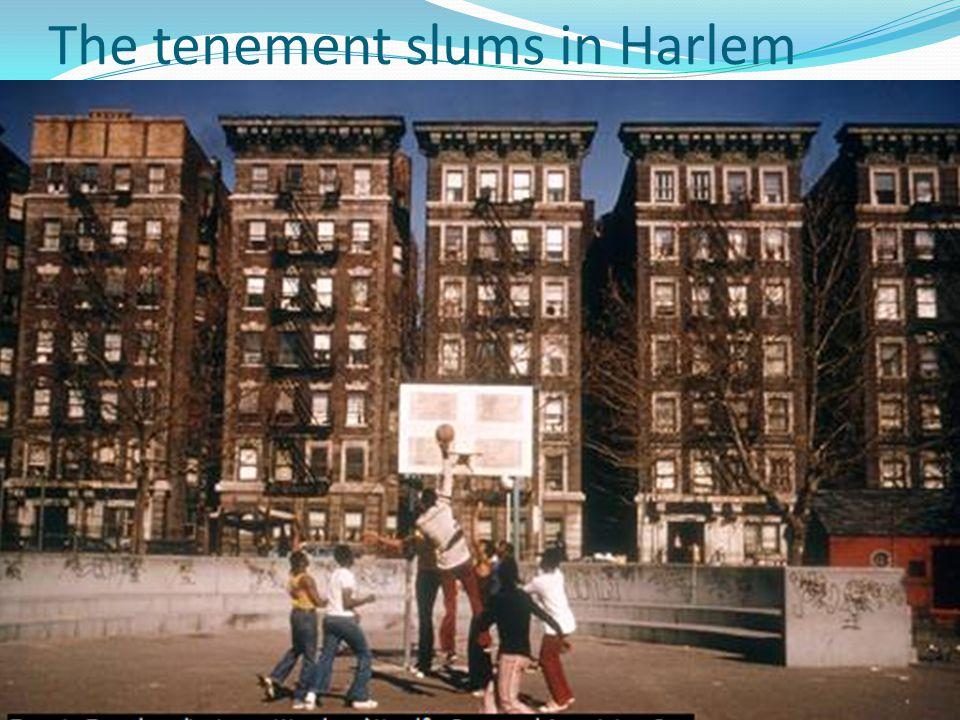 The tenement slums in Harlem