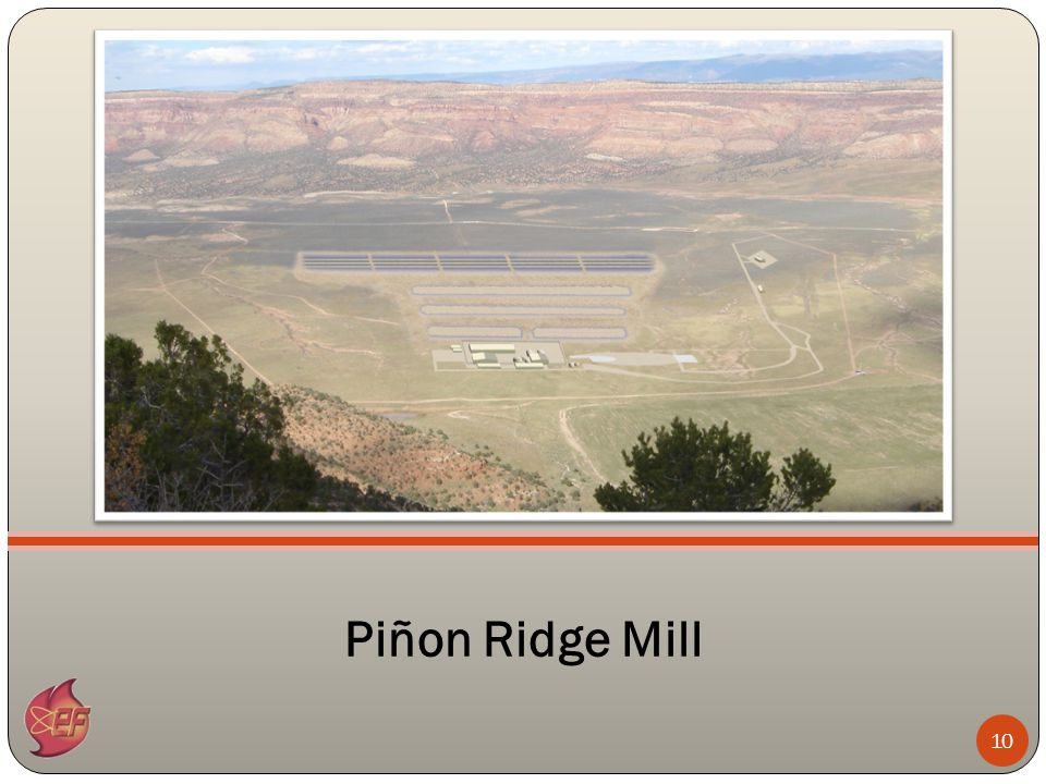 10 Piñon Ridge Mill