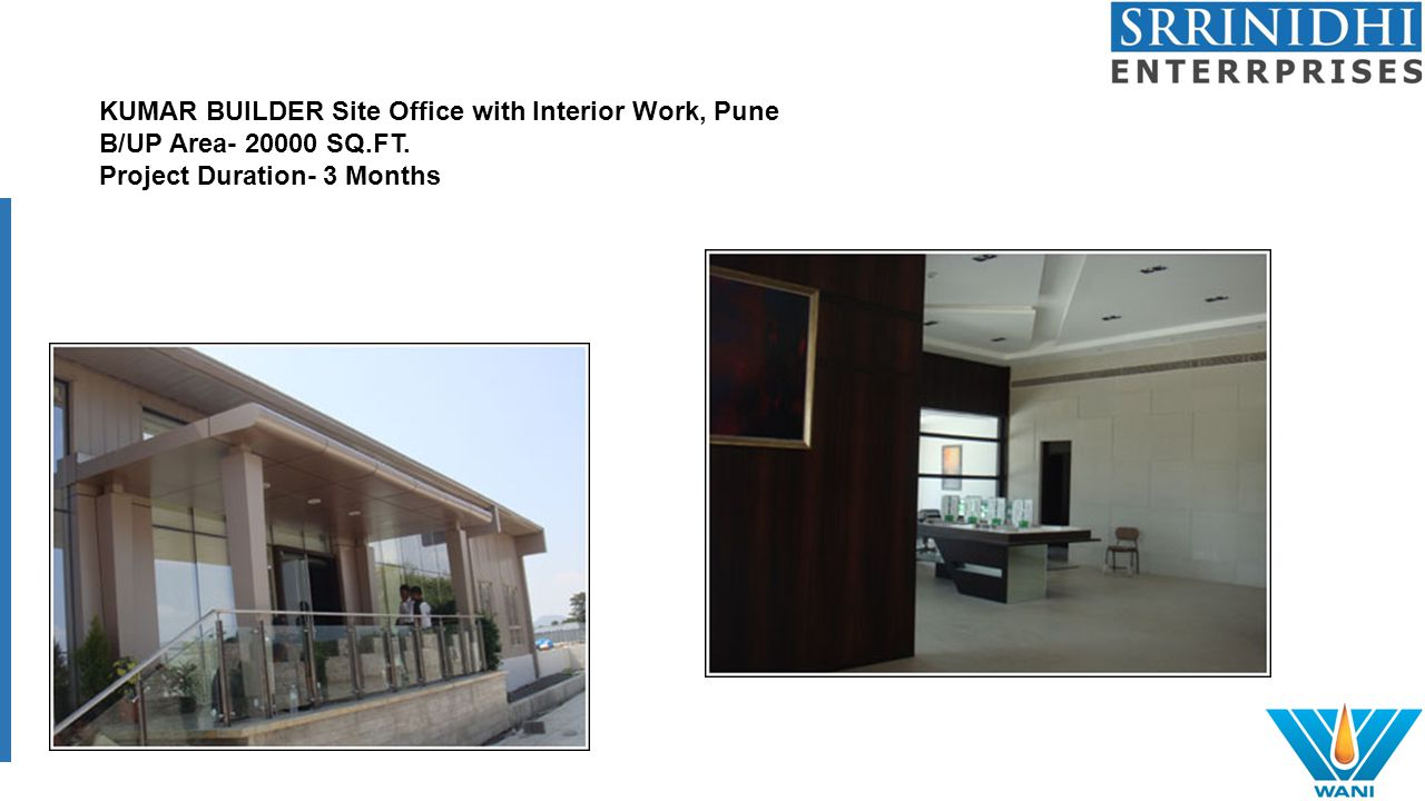 KUMAR BUILDER Site Office with Interior Work, Pune B/UP Area- 20000 SQ.FT.