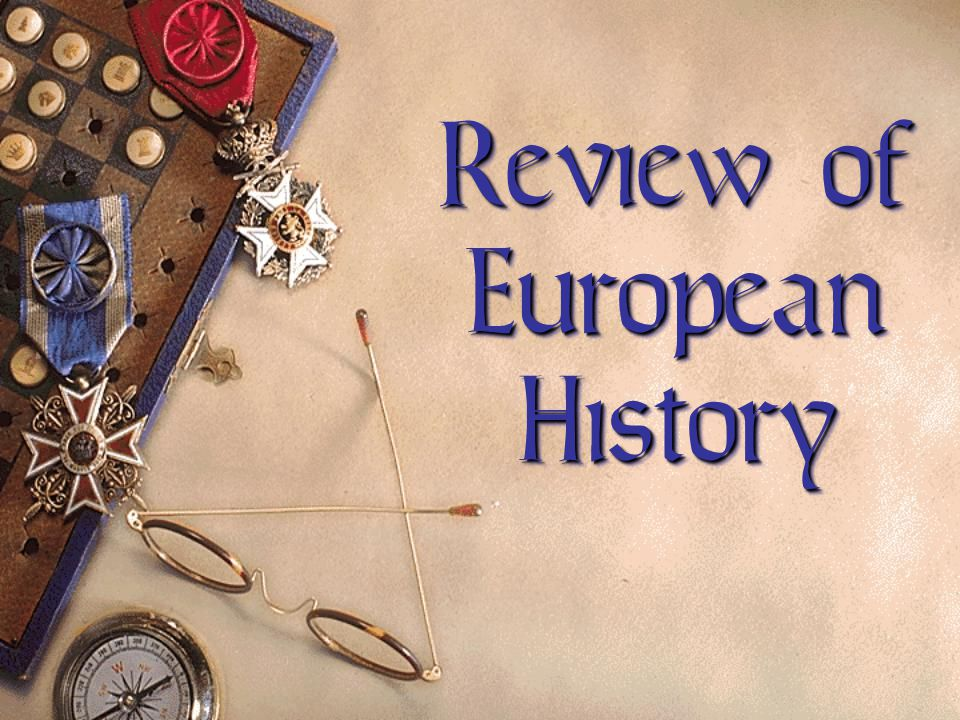 Review of European History