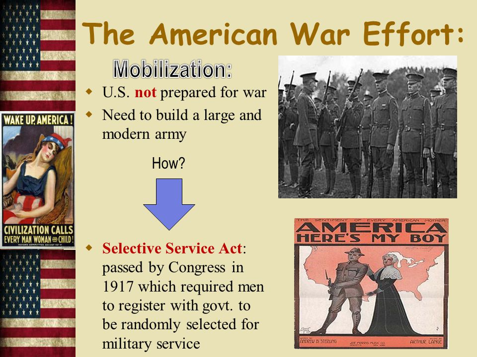  Committee on Public Information (CPI)  educated the public about the causes and nature of the war, the CPI had to convince Americans that the war effort was a just cause Most important tool  Propaganda to make Germans look bad The American War Effort: