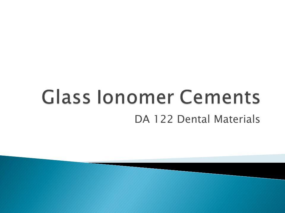 DA 122 Dental Materials
