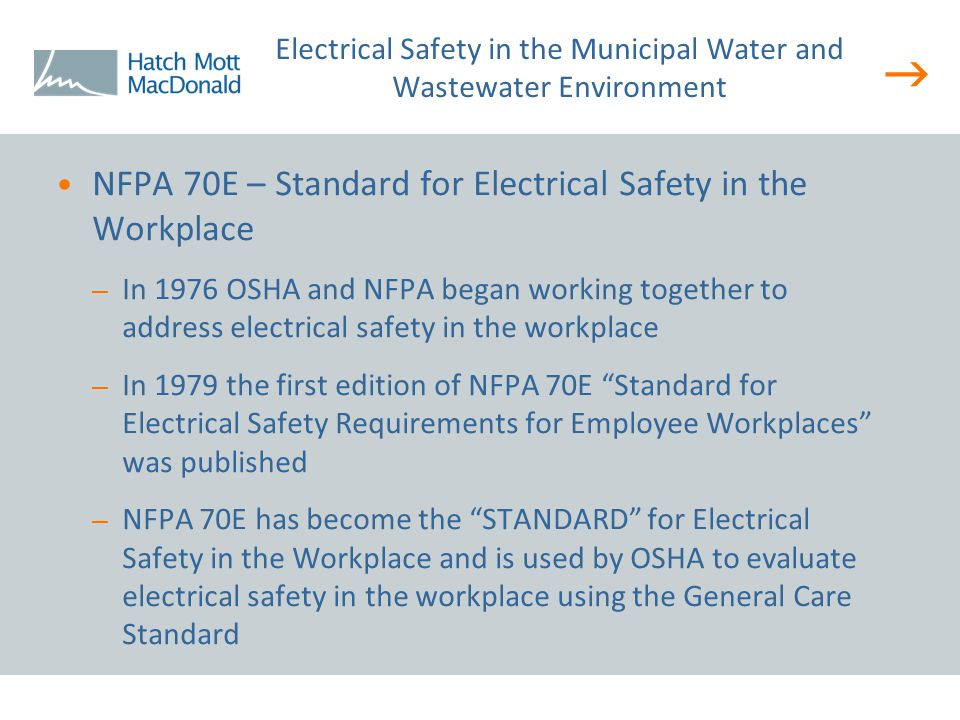   Responsibilities – The Employer is responsible for: Electrical Safety Program –Up to date drawings and diagrams –Arc Flash Analysis (updated every 5 years) –Lockout / Tagout Safety Policies and Procedures Safety Training and Retraining Personal Protective Equipment(PPE) – The Employee is responsible for: Following procedures established by the Employer Wearing Employer Provided PPE