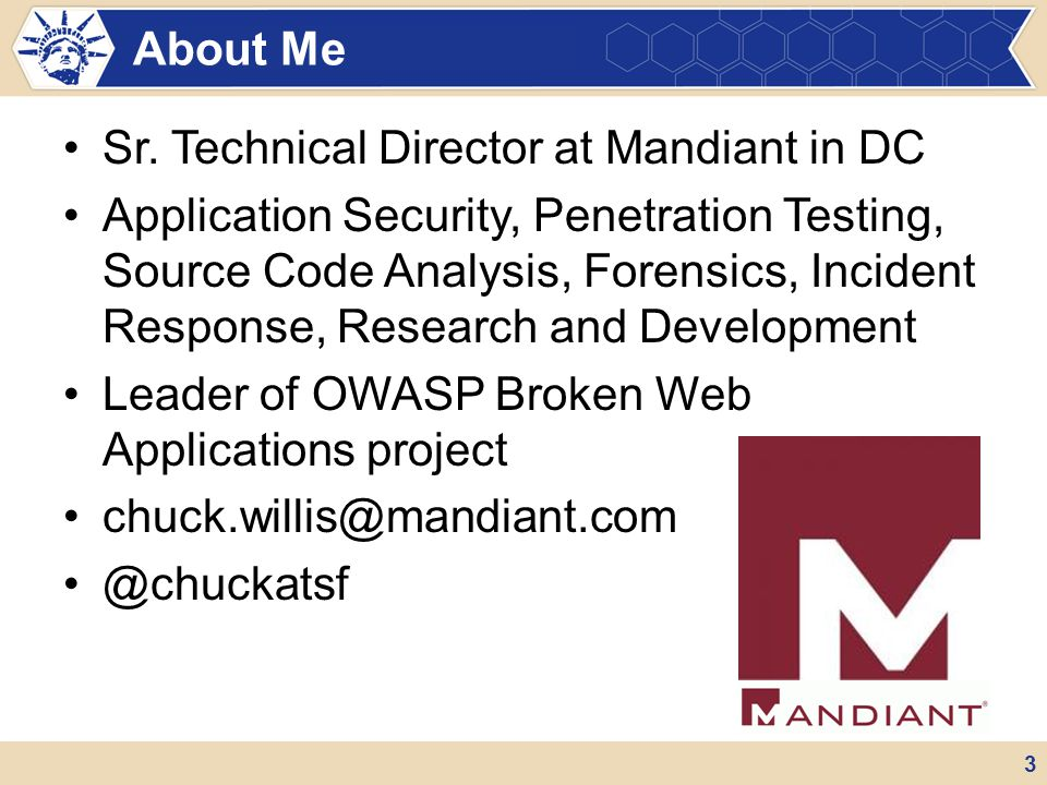 Sr. Technical Director at Mandiant in DC Application Security, Penetration Testing, Source Code Analysis, Forensics, Incident Response, Research and D
