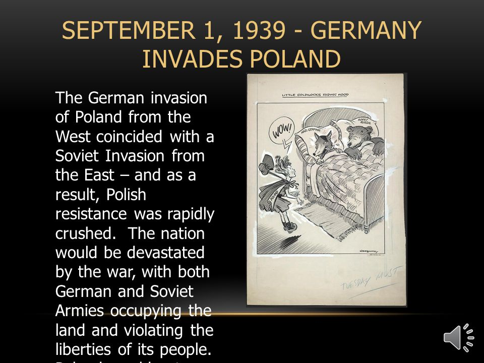 The German invasion of Poland from the West coincided with a Soviet Invasion from the East – and as a result, Polish resistance was rapidly crushed.