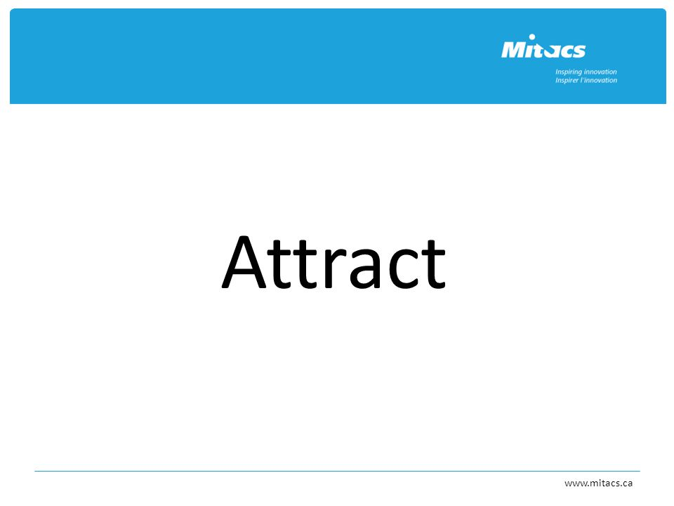Attract www.mitacs.ca