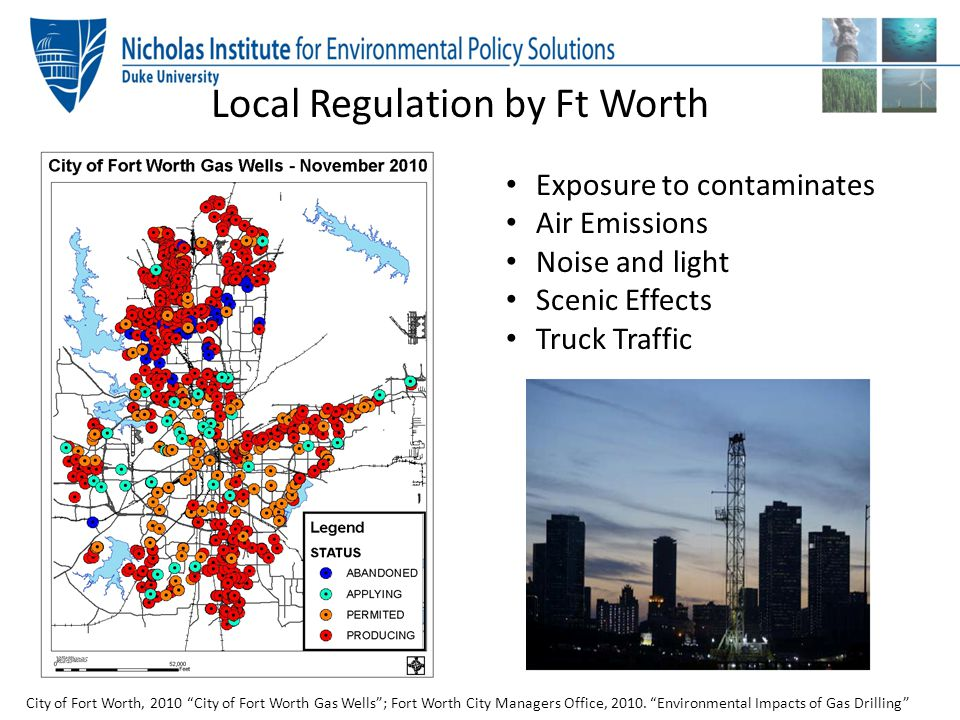 """City of Fort Worth, 2010 """"City of Fort Worth Gas Wells""""; Fort Worth City Managers Office, 2010. """"Environmental Impacts of Gas Drilling"""" Exposure to co"""