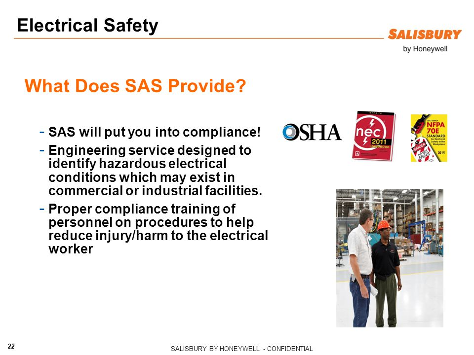SALISBURY BY HONEYWELL - CONFIDENTIAL 22 Electrical Safety What Does SAS Provide.