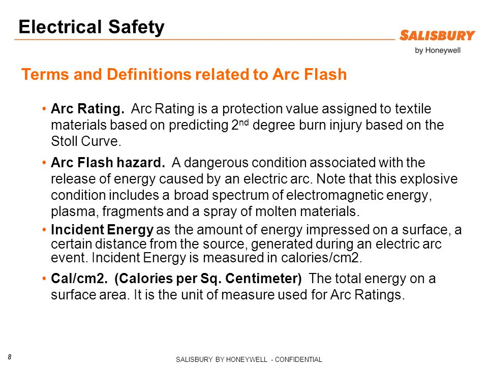 SALISBURY BY HONEYWELL - CONFIDENTIAL 8 Electrical Safety Arc Rating.