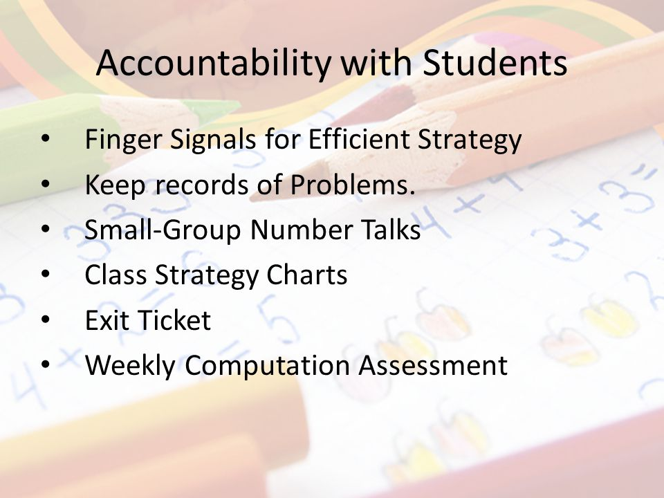 Accountability with Students Finger Signals for Efficient Strategy Keep records of Problems.