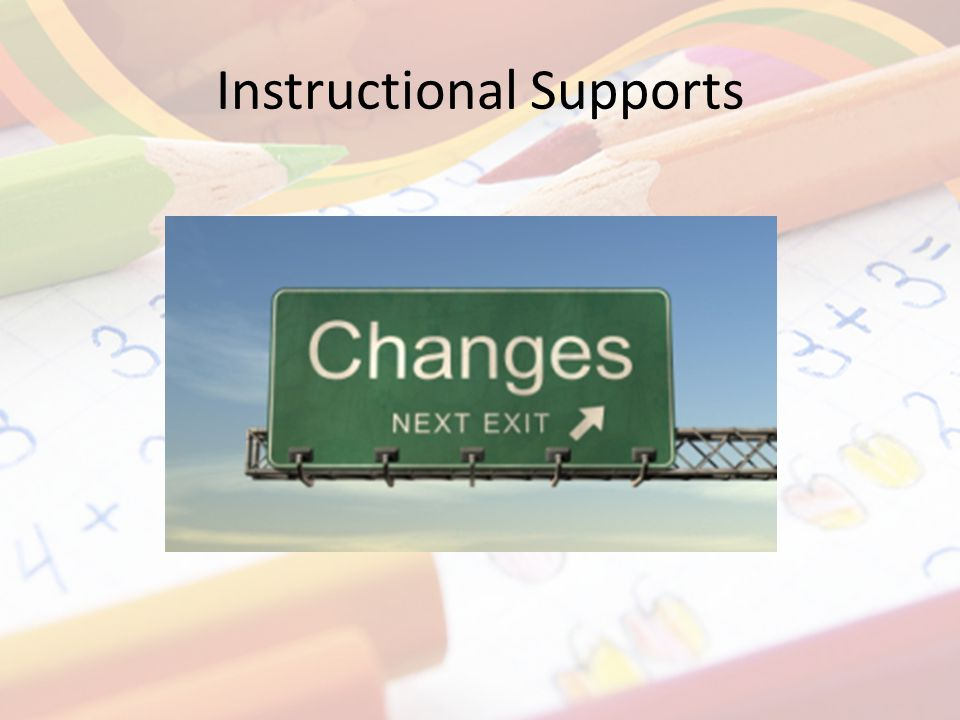 Instructional Supports