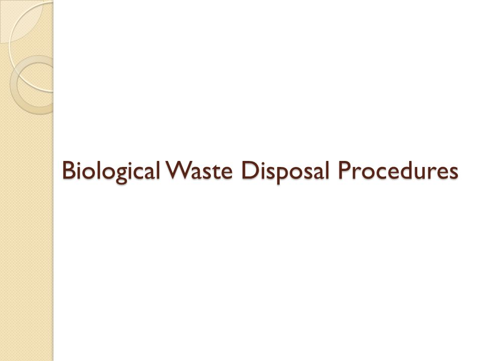 Biological Waste Disposal Procedures