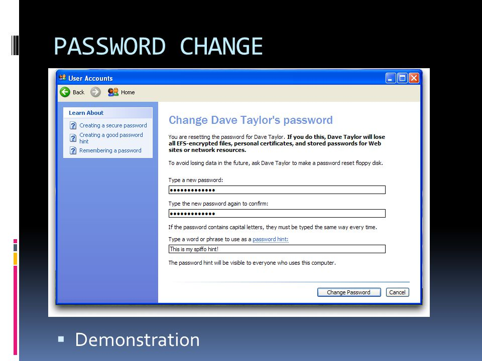 PASSWORD CHANGE  Demonstration