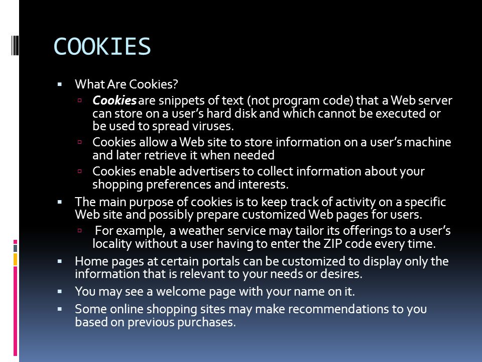 COOKIES  What Are Cookies.