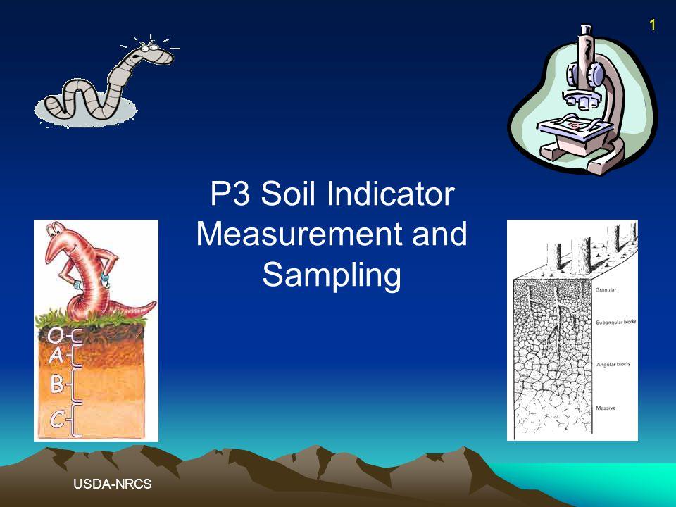 P3 Soil Indicator Measurement and Sampling USDA-NRCS 1