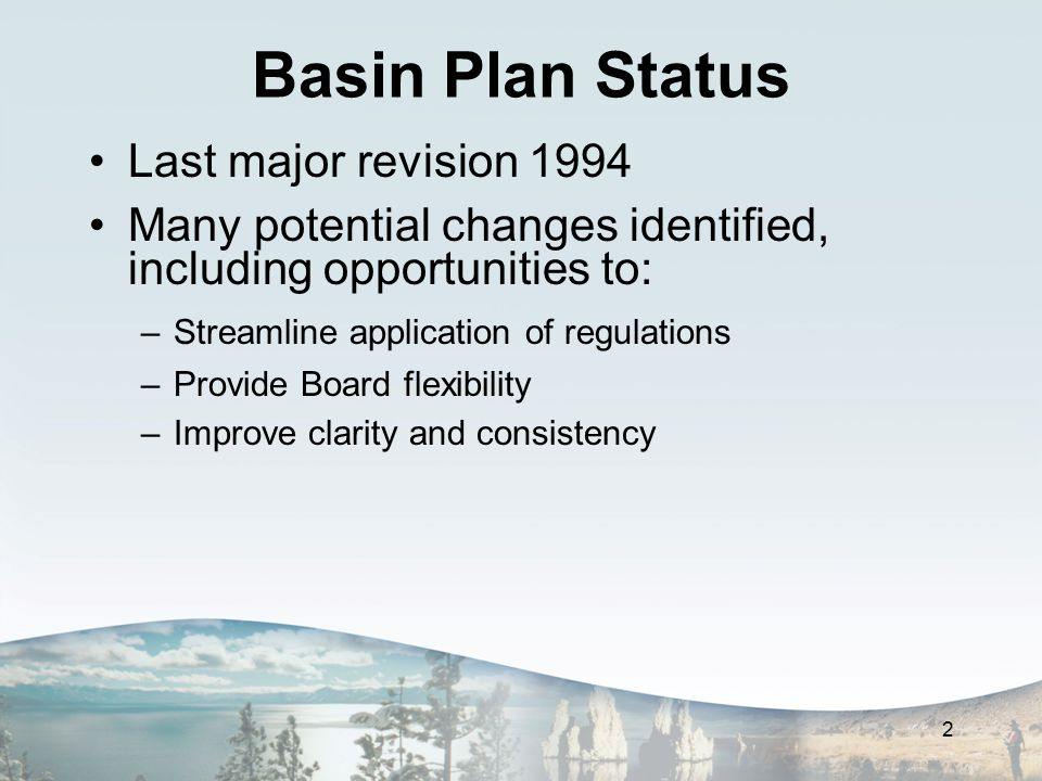 Amendments to Update/Clarify 3 Address antidegradation policy inconsistencies Add mixing zone provisions Clarify prohibitions and exemptions Revise Lake Tahoe chapter Update outdated policy references Correct errata