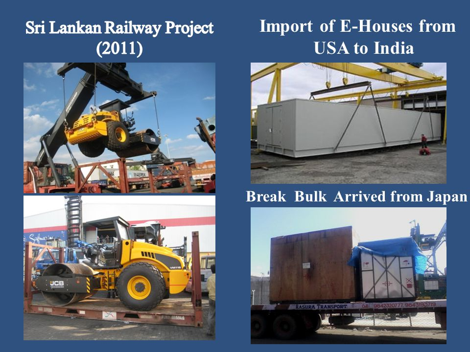 Import of E-Houses from USA to India Break Bulk Arrived from Japan