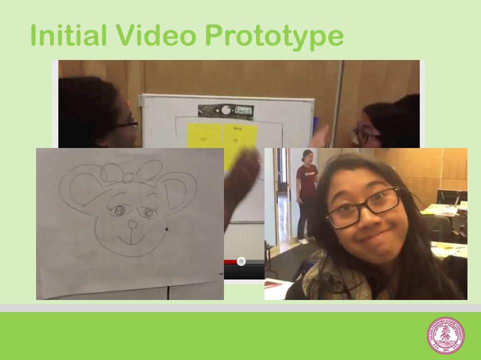 Initial Video Prototype