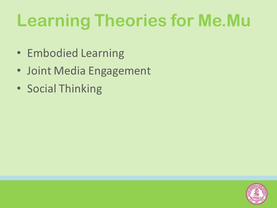 Learning Theories for Me.Mu Embodied Learning Joint Media Engagement Social Thinking