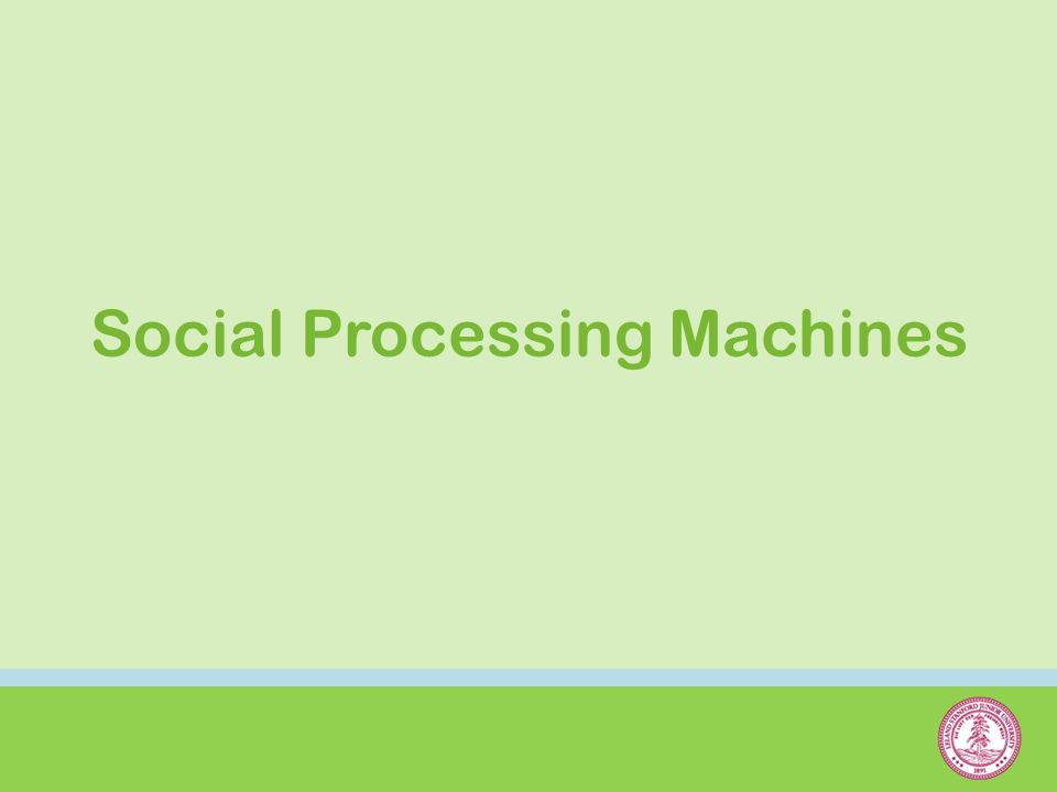 Social Processing Machines