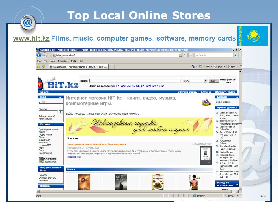 36 Top Local Online Stores www.hit.kzwww.hit.kz Films, music, computer games, software, memory cards 36