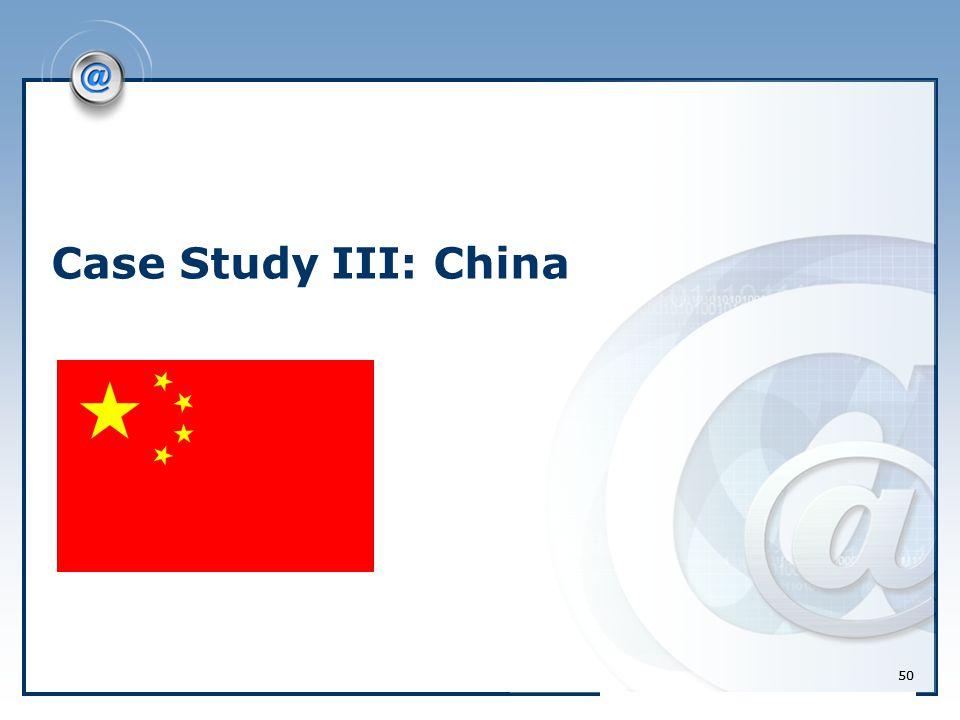 50 Case Study III: China 50