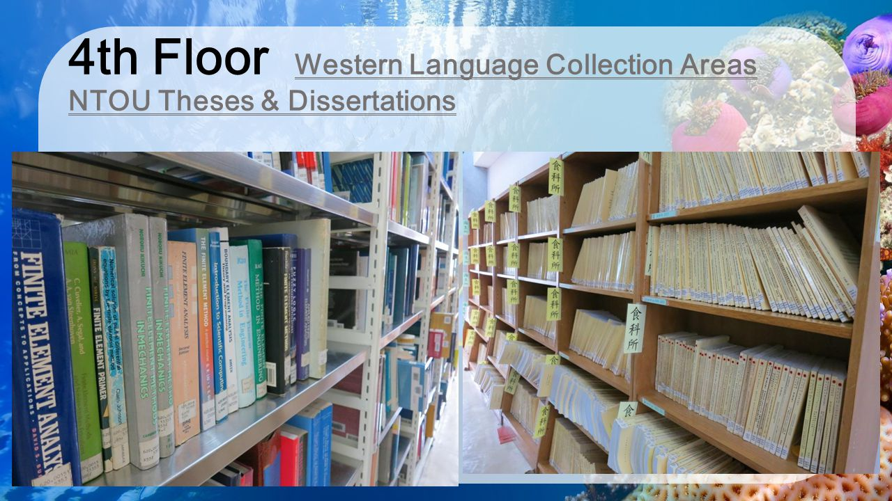 4th Floor Western Language Collection Areas NTOU Theses & Dissertations