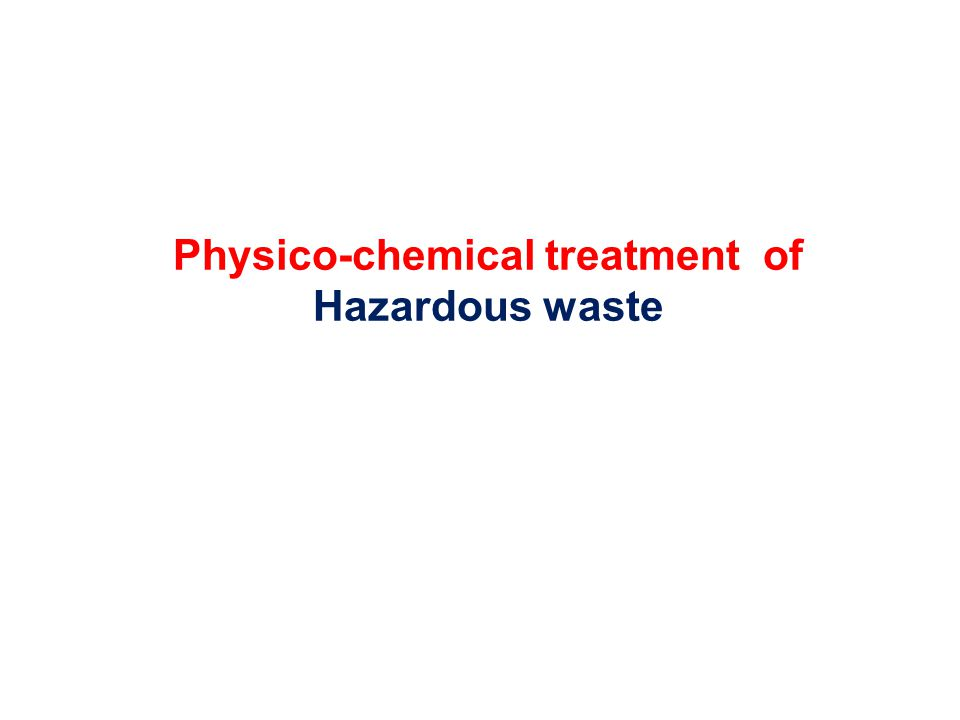 Final disposal Management and disposal The major issues of concern for hazardous wastes in India are import, illegal dumping sites and in-complete data on generation and disposal of hazardous wastes in the country.