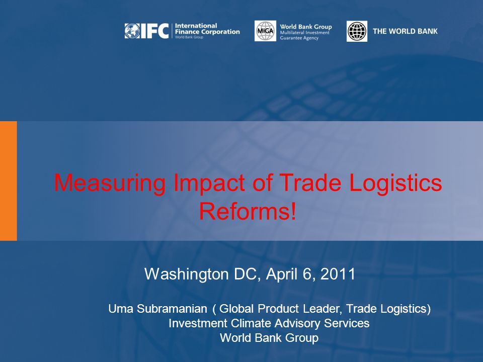 Measuring Impact of Trade Logistics Reforms.