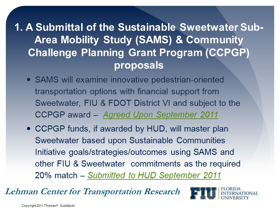 1. A Submittal of the Sustainable Sweetwater Sub- Area Mobility Study (SAMS) & Community Challenge Planning Grant Program (CCPGP) proposals SAMS will