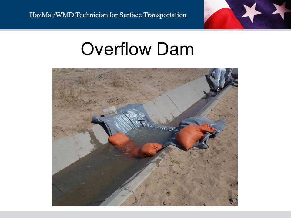 HazMat/WMD Technician for Surface Transportation Overflow Dam
