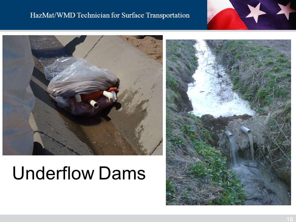 HazMat/WMD Technician for Surface Transportation Underflow Dams 18