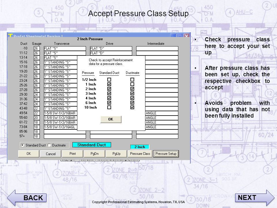 Accept Pressure Class Setup Check pressure class here to accept your set up After pressure class has been set up, check the respective checkbox to acc