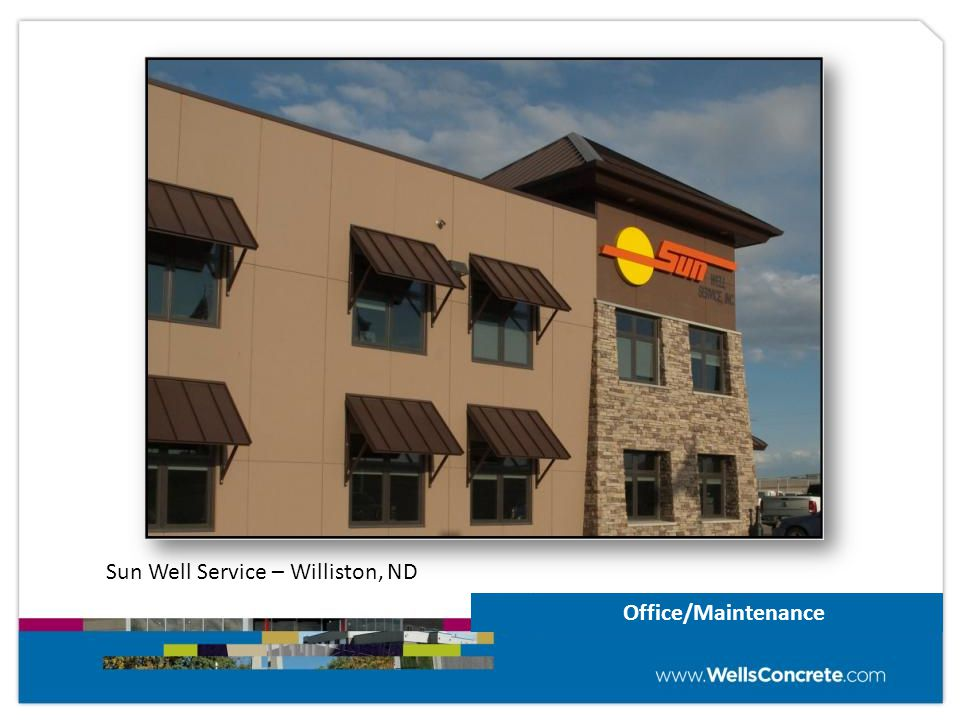 Office/Maintenance Sun Well Service – Williston, ND